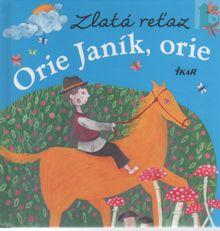 Orie Janík, orie