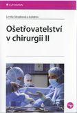 Ošetřovatelství v chirurgii II.