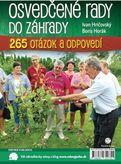 Osvedčené rady do záhrady 265 otázok a odpovedí