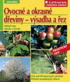 Ovocné a okrasné dřeviny – výsadba a řez