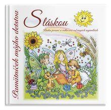 Pamätníček môjho detstva - S láskou (Kniha priani a odkazov od mojich najmilších)
