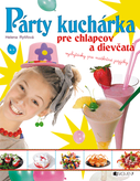 Párty kuchárka pre chlapcov a dievčatá