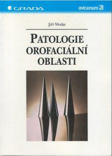 Patologie orofaciální oblasti