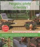 Pergoly, ploty a terasy