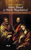 Peter, Pavol a Mária Magdaléna