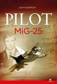 PILOT MiG-25 - Posledný útek poručíka Belenka