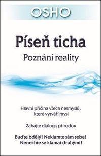 Píseň ticha - Poznání reality