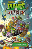 Plants vs. Zombies – Časokalypsa