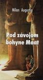 Pod závojom bohyne Maat
