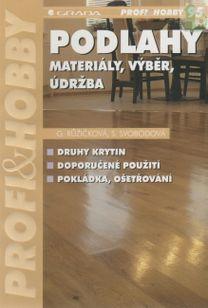 Podlahy - materiály, výběr, údržba