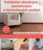 Pokládání dřevěných, parketových a laminátových podlah