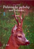 Poľovnícke príbehy spod Čechrenice 2. diel