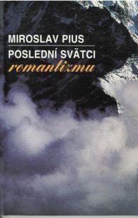Poslední svätci romantizmu