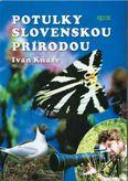 Potulky slovenskou prírodou