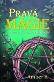 Pravá Magie pro začátečníky i pokročilé