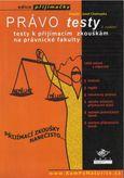Právo testy - Testy k přijímacím zkouškám na právnické fakulty