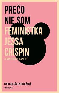 Prečo nie som feministka - Feministický manifest