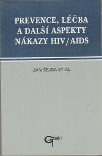 Prevence, léčba a další aspekty nákazy HIV/AIDS