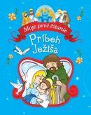 Príbeh Ježiša - Moje prvé čítanie