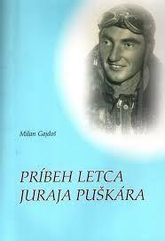 Príbeh letca Juraja Puškára