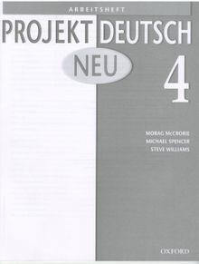 Projekt Deutsch Neu 4 Arbeitsheft