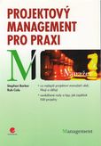 Projektový management pro praxi