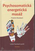 Psychosomatická energetická masáž (Léčení fyzických potíží)
