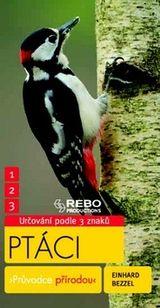 Ptáci: průvodce přírodou