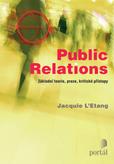 Public Relations: Základní teorie, praxe, kritické přístupy