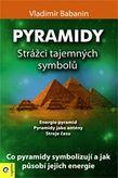 Pyramidy - Strážci tajemných symbolů