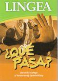 Que pasa? slovník slangu a hovorovej španielčiny