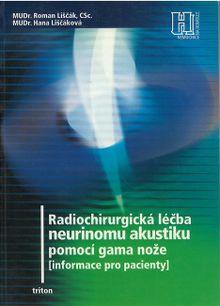 Radiochirurgická léčba neurinomu akustiku pomocí gama nože(Informace pro pacienty)