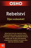 Rebelství - Žijte svobodně!