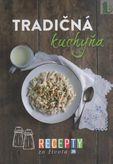 Recepty zo života 36 - Tradičná kuchyňa