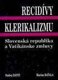 Recidívy klerikalizmu Slovenská republika a Vatikánska zmluva