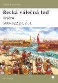 Řecká válečná loď - Triéra 500 - 322 př. n. l.