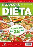 Redukčná diéta (5.vydanie) - Ako chudnúť a nehladovať?