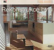 Rekonstrukce bytu - nápady, úpravy, řešení