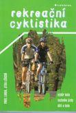 Rekreační cyklistika - výber kola, technika jízdy, děti a kolo