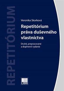 Repetitórium práva duševného vlastníctva (Druhé, prepracované vzdanie| 2019)