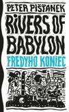 Rivers of Babylon 3 (Fredyho koniec)