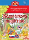 Rozprávková angličtina / Klasické rozprávky v slovenskej a anglickej jazykovej verzii