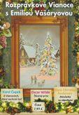 Rozprávkové Vianoce s Emíliou Vášáryovou