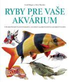 Ryby pre vaše akvárium