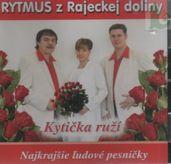 Rytmus z Rajeckej doliny - Kytička ruží