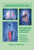Samoliečebný pud: samoliečba zápalových ochorení - dýchacích, interných, pohybových, alergických 9.rozšírené vydanie