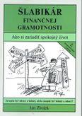 Šlabikár finančnej gramotnosti - Ako si zariadiť spokojný život CD