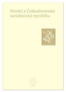 Slováci a Československá republika - Pramene k dejinám Slovenska a Slovákov XIII
