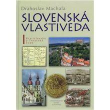Slovenská vlastiveda I. Bratislavská a Trnavská župa