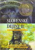 Slovenské dejiny II. Od novoveku po súčasnosť (Nová maturita -učebné texty pre gymnáziá a SOŠ)